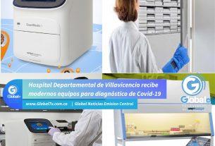 Hospital Departamental de Villavicencio recibe modernos equipos para diagnóstico de Covid-19