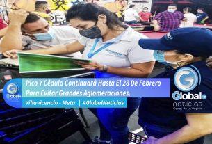 Pico Y Cédula Continuará Hasta El 28 De Febrero Para Evitar Grandes Aglomeraciones