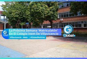 La Próxima Semana 'Matriculatón' En El Colegio Inem De Villavicencio