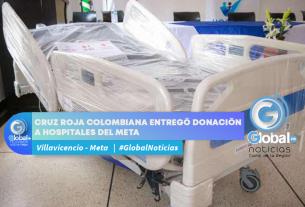 Cruz Roja Colombiana entregó donación a hospitales del Meta