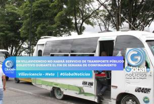 EN-VILLAVICENCIO-NO-HABRA-SERVICIO-DE-TRANSPORTE-PUBLICO-COLECTIVO-DURANTE-EL-FIN-DE-SEMANA-DE-CONFINAMIENTO