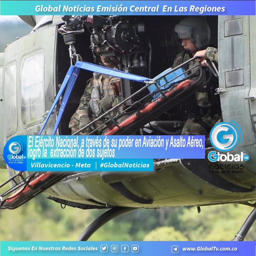 El Ejército Nacional, a través de su poder en Aviación y Asalto Aéreo, logro la extracción de dos sujetos