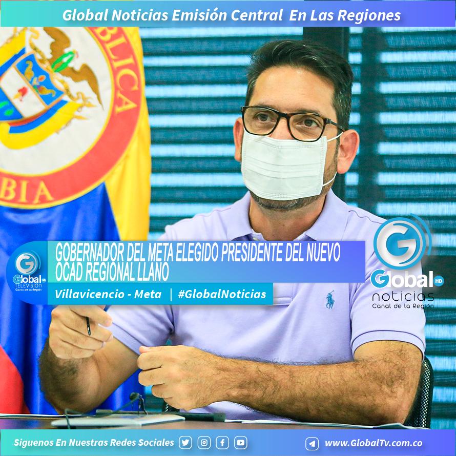GOBERNADOR DEL META ELEGIDO PRESIDENTE DEL NUEVO OCAD REGIONAL LLANO