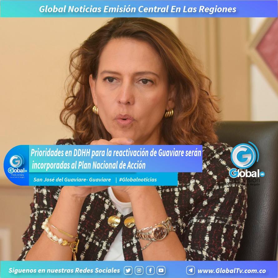 Prioridades en DDHH para la reactivación de Guaviare serán incorporadas al Plan Nacional de Acción