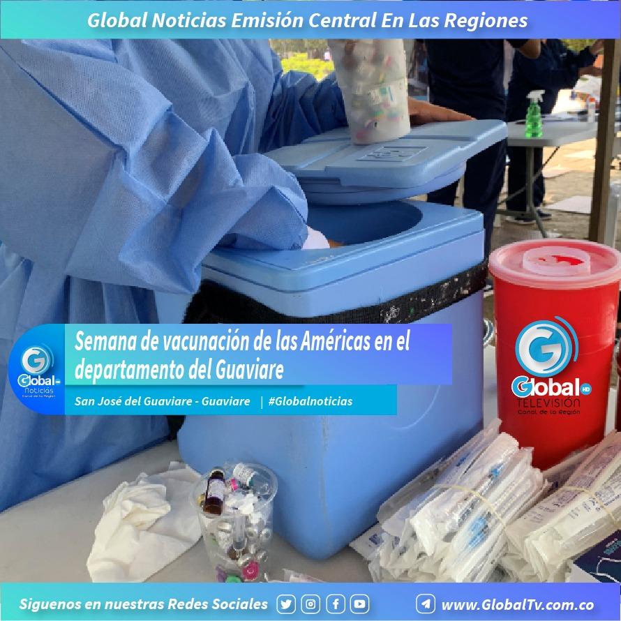 Semana de vacunación de las Américas en el departamento del Guaviare