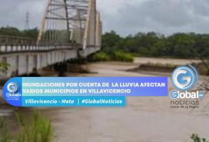 INUNDACIONES POR CUENTA DE LA LLUVIA AFECTAN VARIOS MUNICIPIOS EN VILLAVICENCIO