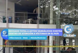 RECHAZO TOTAL A ACTOS VANDÁLICOS CONTRA CENTRO DE ATENCIÓN A VÍCTIMAS EN EL PAÍS