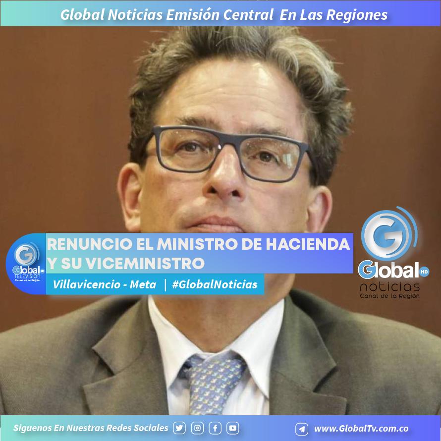 RENUNCIO EL MINISTRO DE HACIENDA Y SU VICEMINISTRO