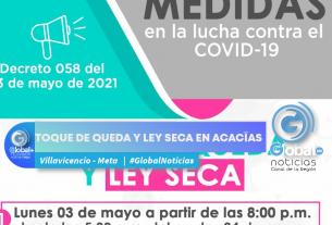 TOQUE DE QUEDA Y LEY SECA EN ACACÍAS