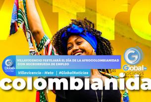 Villavicencio festejará el día de la afrocolombianidad con microrrueda de empleo
