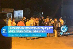 Continuarán Las manifestaciones por parte de los transportadores del Guaviare