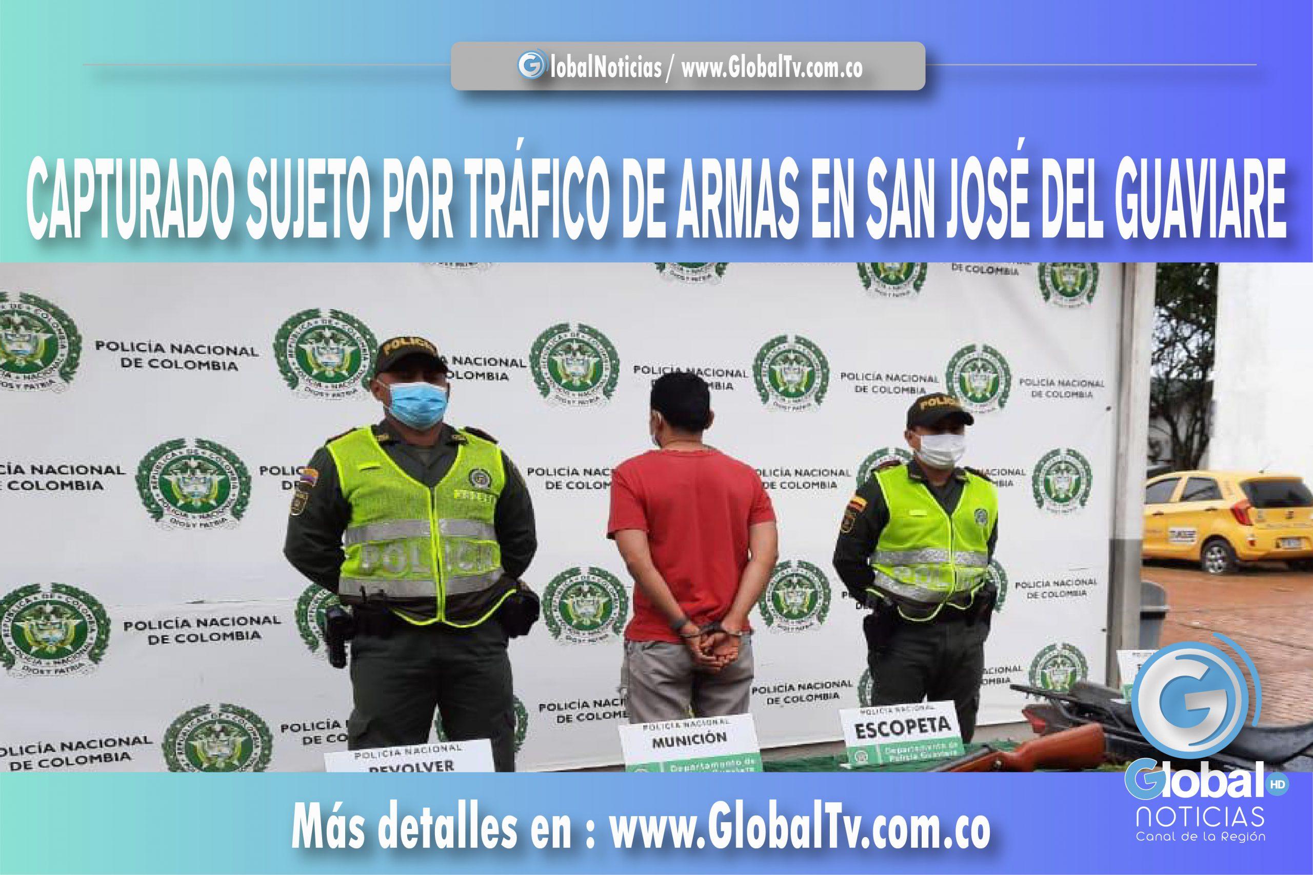 CAPTURADO SUJETO POR TRÁFICO DE ARMAS EN SAN JOSÉ DEL GUAVIARE