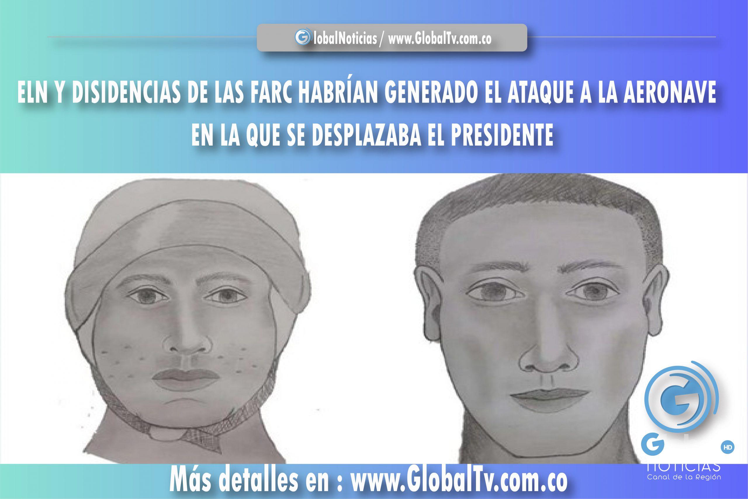 ELN Y DISIDENCIAS DE LAS FARC HABRÍAN GENERADO EL ATAQUE A LA AERONAVE EN LA QUE SE DESPLAZABA EL PRESIDENTE