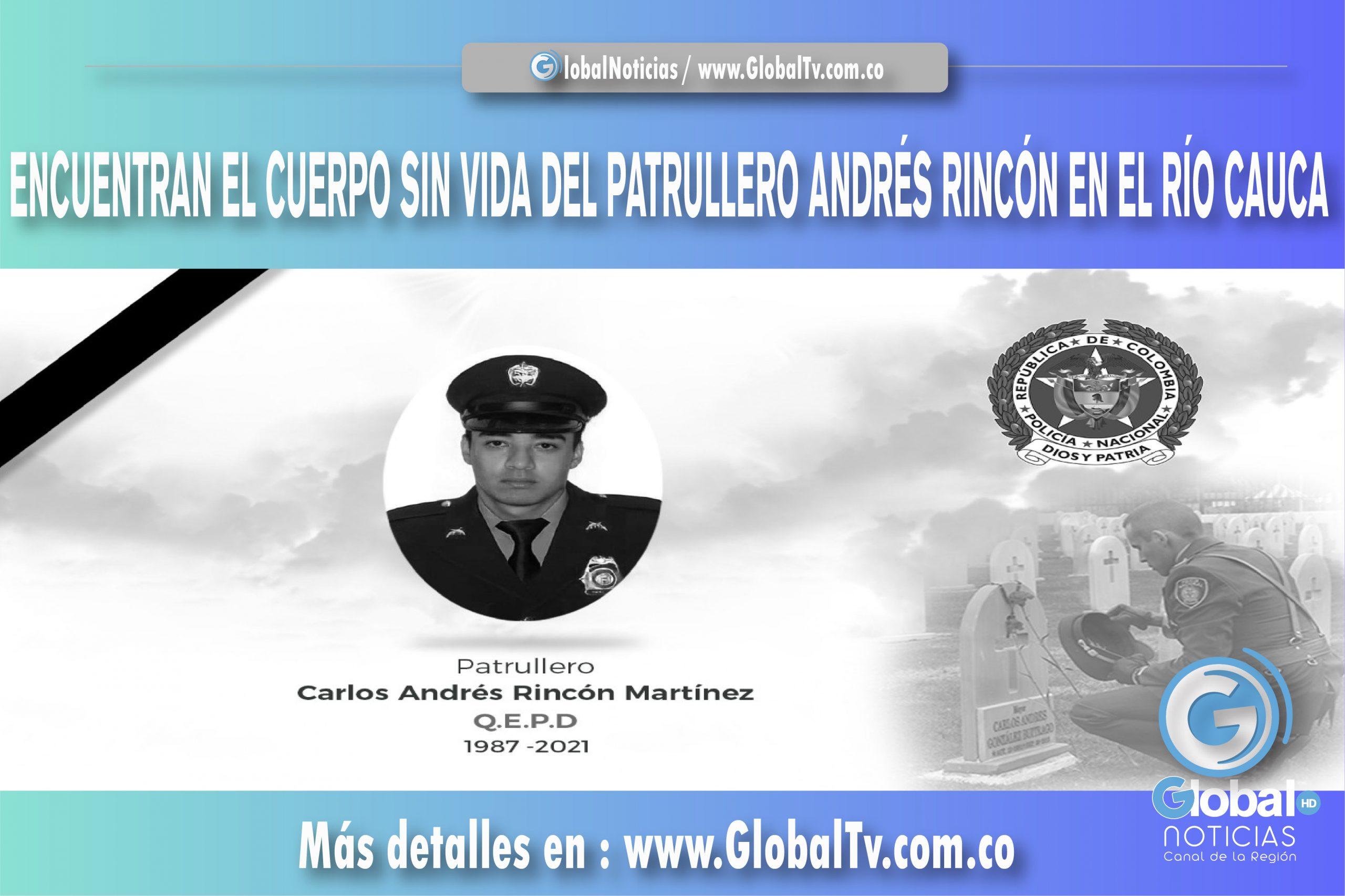 ENCUENTRAN EL CUERPO SIN VIDA DEL PATRULLERO ANDRÉS RINCÓN EN EL RÍO CAUCA_Mesa de trabajo 1