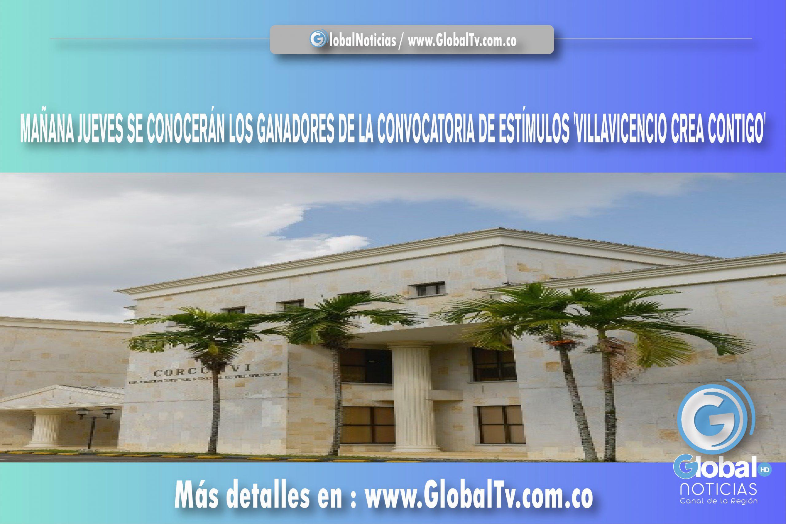 MAÑANA JUEVES SE CONOCERÁN LOS GANADORES DE LA CONVOCATORIA DE ESTÍMULOS 'VILLAVICENCIO CREA CONTIGO