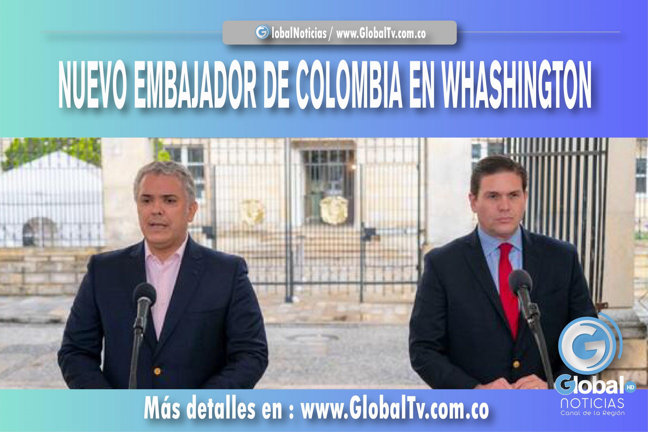 NUEVO EMBAJADOR DE COLOMBIA EN WHASHINGTON