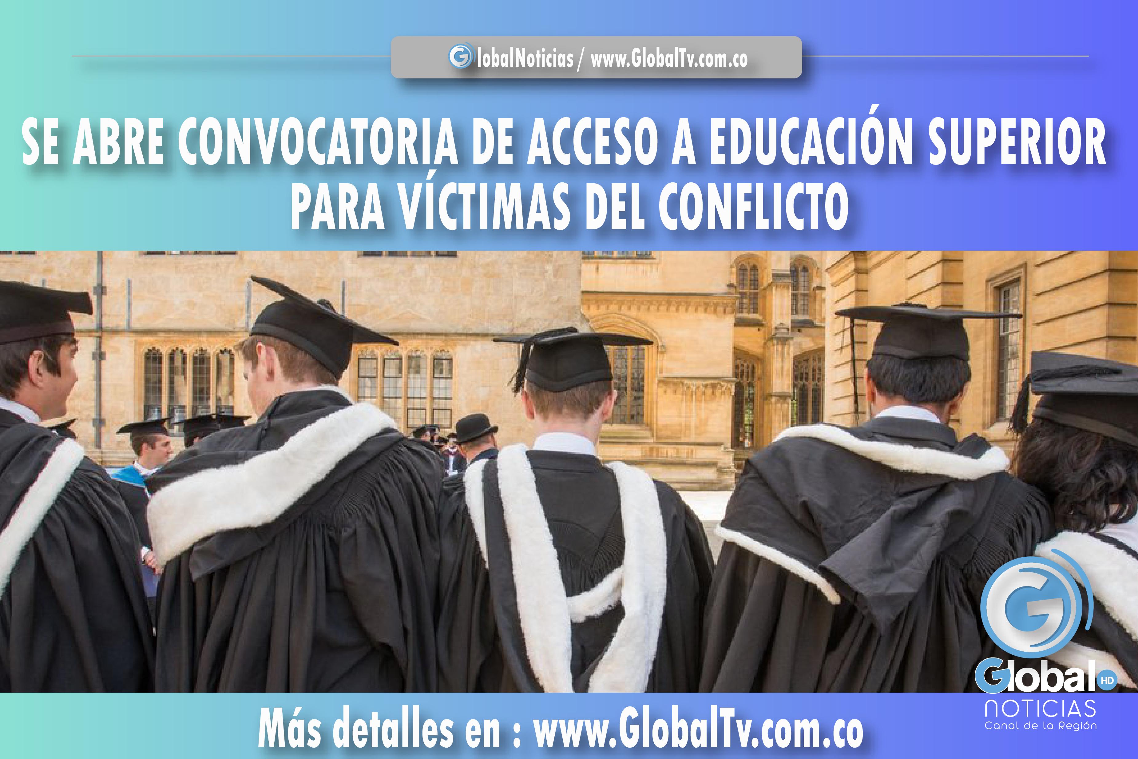 SE ABRE CONVOCATORIA DE ACCESO A EDUCACIÓN SUPERIOR PARA VÍCTIMAS DEL CONFLICTO