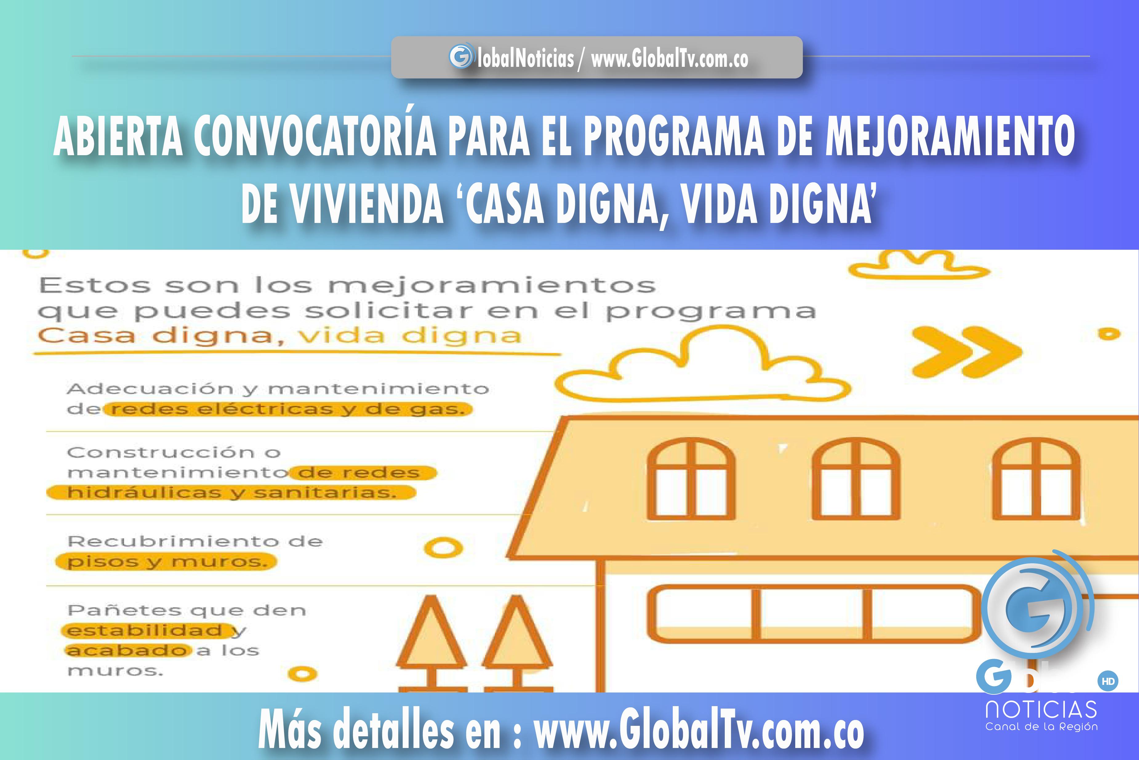 ABIERTA CONVOCATORÍA PARA EL PROGRAMA DE MEJORAMIENTO DE VIVIENDA 'CASA DIGNA, VIDA DIGNA'