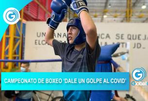 CAMPEONATO DE BOXEO 'DALE UN GOLPE AL COVID'