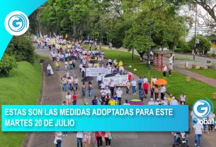 ESTAS SON LAS MEDIDAS ADOPTADAS PARA ESTE MARTES 20 DE JULIO