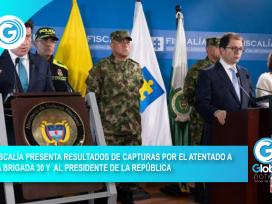 FISCALÍA PRESENTA RESULTADOS DE CAPTURAS POR EL ATENTADO A LA BRIGADA 30 Y AL PRESIDENTE DE LA REPÚBLICA_Mesa de trabajo 1