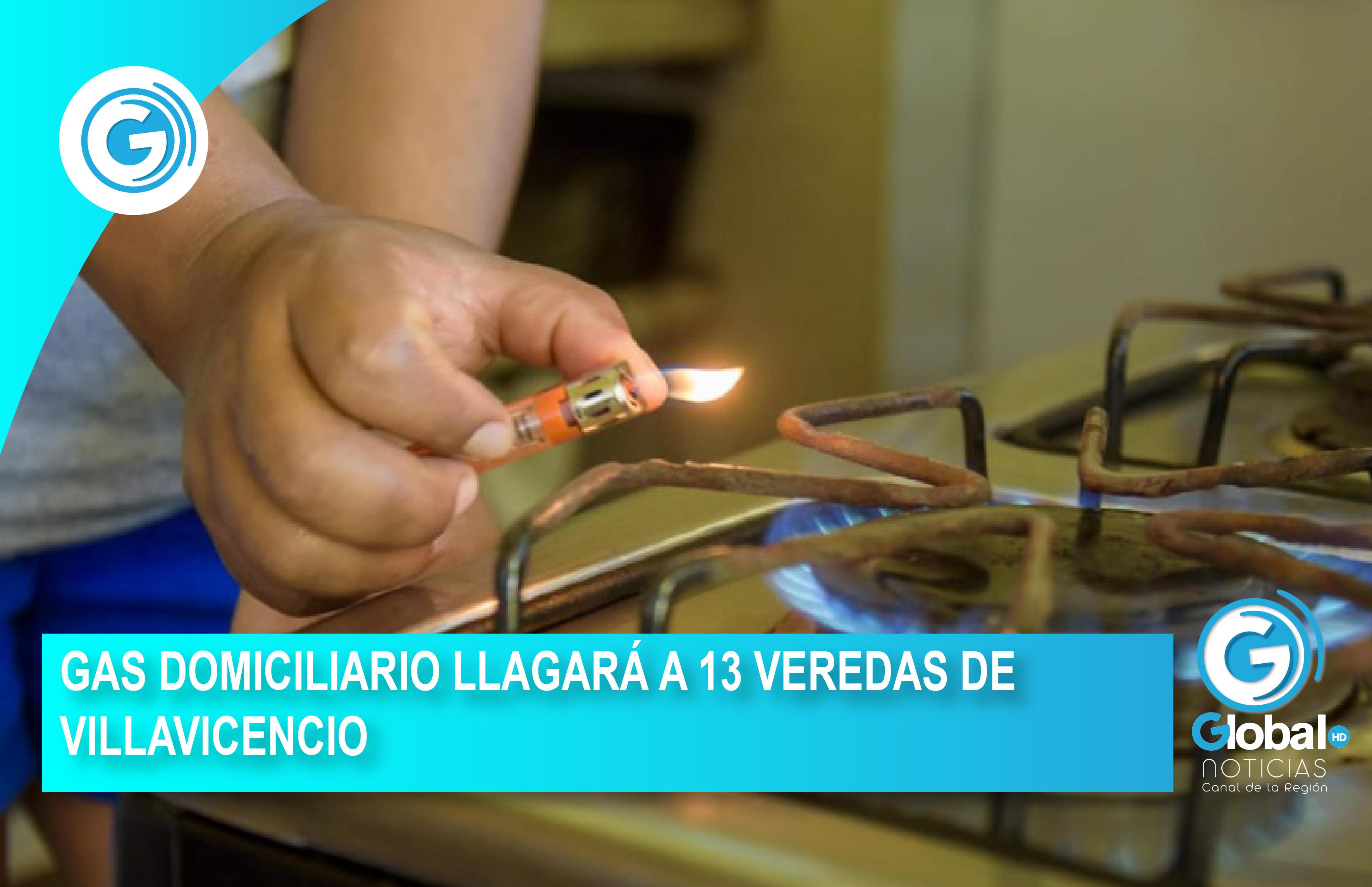 GAS DOMICILIARIO LLAGARÁ A 13 VEREDAS DE VILLAVICENCIO