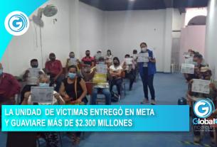 LA UNIDAD DE VÌCTIMAS ENTREGÓ EN META Y GUAVIARE MÁS DE $2.300 MILLONES