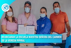 REUBICARÁN LA ESCUELA NUESTRA SEÑORA DEL CARMEN DE LA VEREDA PIPIRA